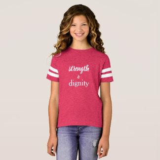T-shirt Chemise de force et de dignité pour des filles