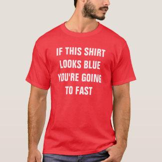 T-shirt Chemise de LIMITATION de VITESSE de physique