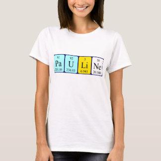 T-shirt Chemise de nom de table périodique de Pauline