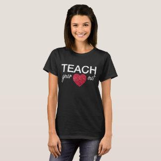 T-shirt Chemise de professeurs - enseignez votre coeur