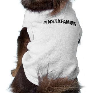"""T-shirt chemise """"#instafamous"""" de chien"""