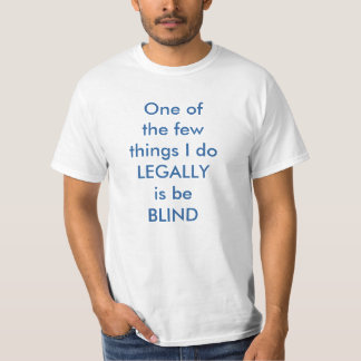 T-shirt Chemise légalement aveugle #2