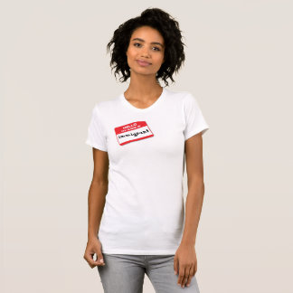 T-shirt Chemise nommée d'IMMIGRÉ d'étiquette