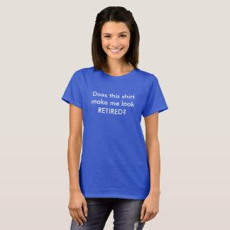 T-shirt Chemise retirée drôle