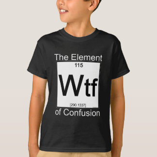 T-shirt Chemises d'obscurité de l'élément WTF
