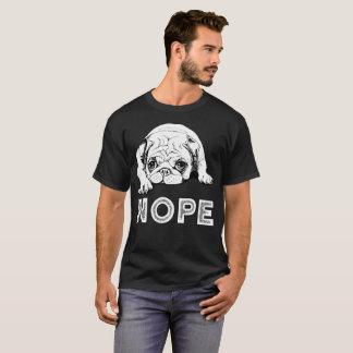 T-shirt Chien paresseux de carlin de Nope - cadeau drôle