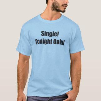 T-shirt Choisissez ce soir seulement