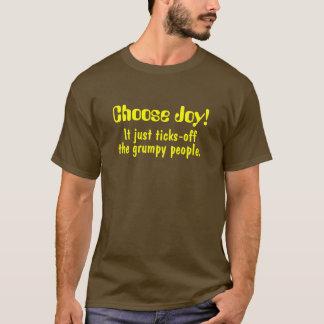 T-shirt Choisissez la joie ! , Il juste coutils-, les