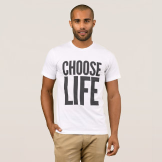 T-shirt choisissez la vie