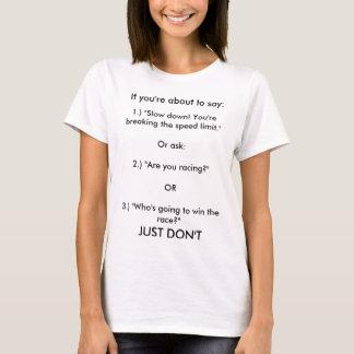 T-shirt Choses à ne pas dire à un utilisateur de fauteuil