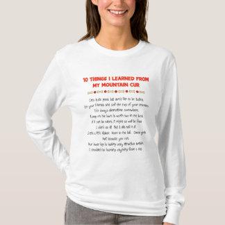 T-shirt Choses drôles I appris de mon cabot de montagne