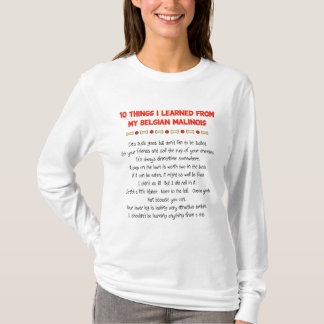 T-shirt Choses drôles I appris de mon Malinois belge
