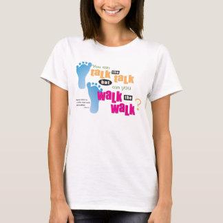 T-shirt Chrétien - parlez l'entretien et marchez la