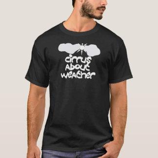 T-shirt Cirrus au sujet de temps