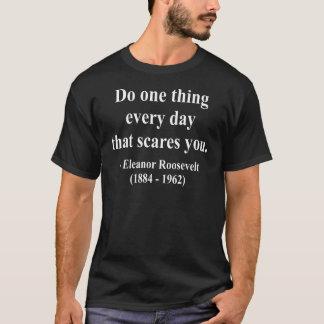 T-shirt Citation 2a d'Eleanor Roosevelt