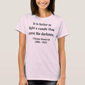 T-shirt Citation 3a d'Eleanor Roosevelt
