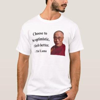 T-shirt citation 4b de Dalaï lama