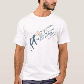T-shirt Citation de Moshe : Processus non stable de la vie