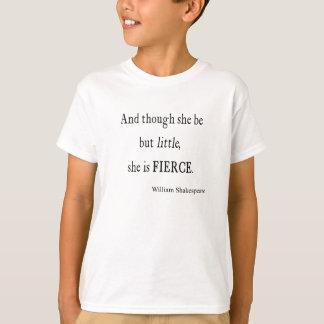 T-shirt Citation de Shakespeare elle soit de petites mais