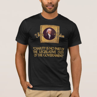 T-shirt Citation du Président James Madison sur la charité