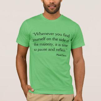 T-shirt Citation Mark Twain quand vous vous trouvez