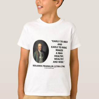 T-shirt Citation sage riche saine de Benjamin Franklin