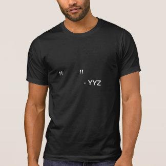 T-shirt Citations de YYZ