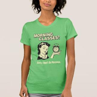 T-shirt Classes de matin : Je ne fais pas des matins