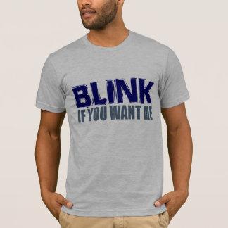 T-shirt Clignotez si vous me voulez