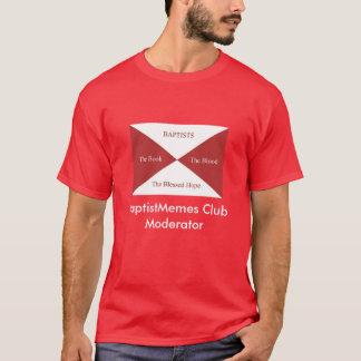 T-shirt Club baptiste de Memes : Modérateur (foncé)