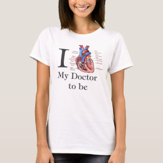 T-shirt Coeur I mon docteur à être