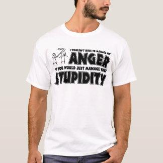 T-shirt Colère contre la stupidité