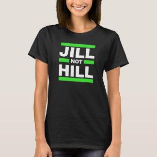 T-shirt Colline de Jill pas -- - Jill Stein 2016 -