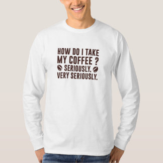T-shirt Comment I prennent mon café