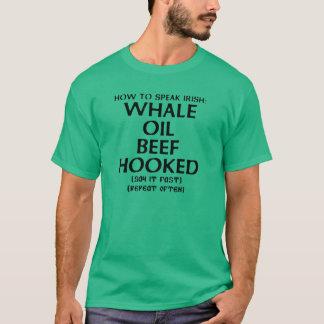 T-shirt Comment parler irlandais : BOEUF D'HUILE DE