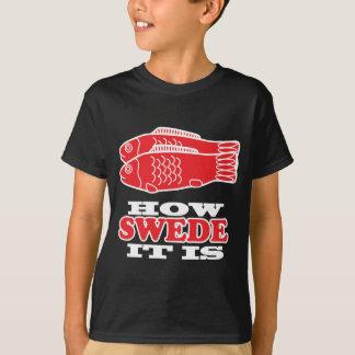 T-shirt Comment Suédois il est