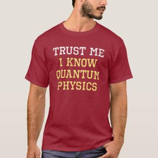 T-shirt Confiance de physique de Quantum