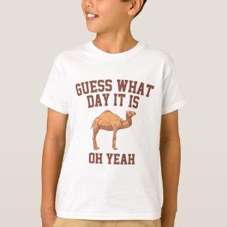 T-shirt Conjecture quel jour c'est. Chameau