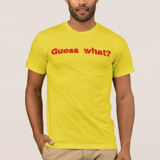 T-shirt Conjecture quelle chemise de bout de poulet