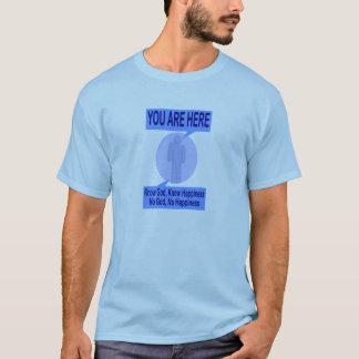 T-shirt Connaissez Dieu, sachez le bonheur. Aucun Dieu,
