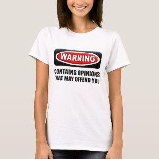 T-shirt Contient des avis que peut vous offenser