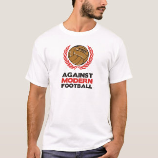 T-shirt Contre le football moderne