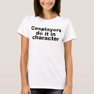 T-shirt Cosplayers le font dans la pièce en t de caractère