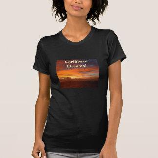 T-shirt Coucher du soleil des Caraïbes, rêves !
