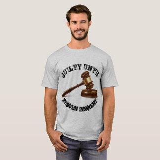 T-shirt Coupable jusqu'à l'innocent prouvé