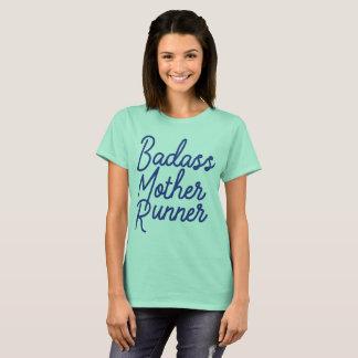 T-shirt Coureur de mère de Badass