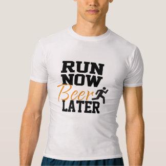 T-shirt Courez maintenant la bière plus tard