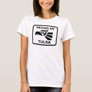 T-shirt Coutume de personalizado d'en Tulsa de Hecho