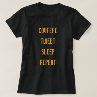T-shirt COVFEFE, BIP, SOMMEIL, RÉPÈTENT la pièce en t des