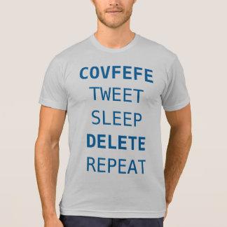 T-shirt COVFEFE, BIP, SOMMEIL, SUPPRESSION, RÉPÈTENT la